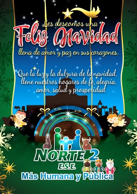 Feliz Navidad llena de amor y paz en sus corazones: ESE Norte 2