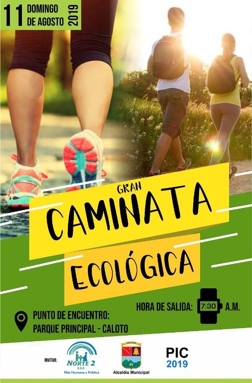 Gran Caminata Ecológica este domingo 11 de agosto en Caloto