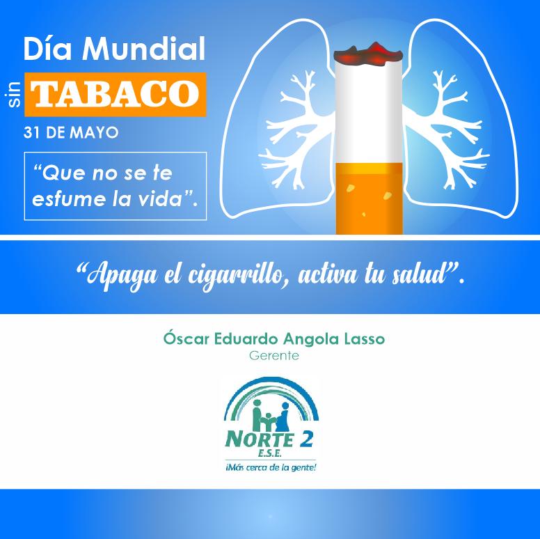 31 de Mayo: Día Mundial sin Tabaco - ESE Norte 2