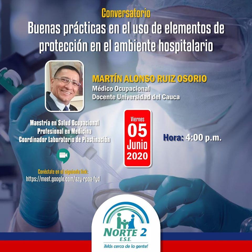 Gran Conversatorio Virtual con el médico Martín Ruiz: ESE Norte 2